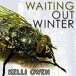 Waiting Out Winter | Kelli Owen