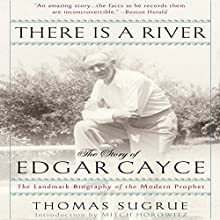 There is a River: The Story of Edgar Cayce Audiobook by Thomas Sugrue Narrated by Mitch Horowitz