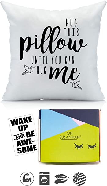 Oh, Susannah Hug This Pillow Until You Can Hug Me 18x18 Throw Pillow Cover Christmas Girlfriend Gifts - with Gift Box