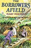 The Borrowers Afield, Mary Norton, 0156136015