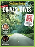 SOUTHERN LIVING Best Drives & Dives: Ultimate Road Trips