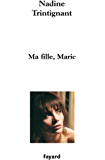Ma fille, Marie (Documents)