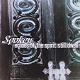 Echoes of the Spirit Still Dwell