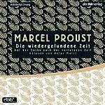 Die wiedergefundene Zeit (Auf der Suche nach der verlorenen Zeit 7) | Marcel Proust
