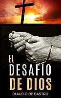 El Desafío De Dios (Libros Católicos De