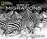 Great Migrations, K. M. Kostyal, 1426206445