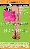 Undercover in High Heels (High Heels Mysteries)
