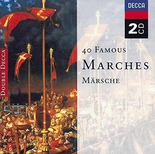 40 Famous Marches (2 CDs)