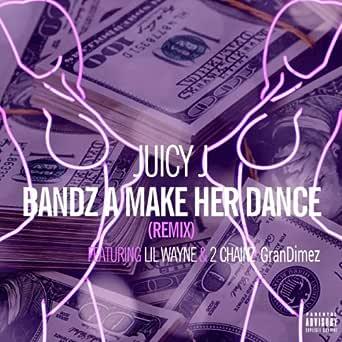 bandz a make her dance song download free