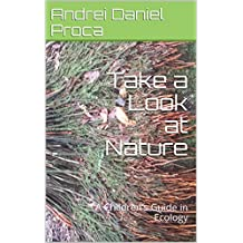 Take a Look at Nature : A Children's Guide in Ecology