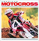 American Motocross Illustrated by Davey Coombs (2002-10-11)