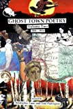 Ghost Town Poetry Volume Two, Christopher Luna and Toni Partington, 0615938892