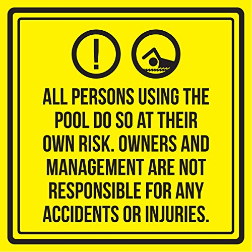 iCandy Products Inc All Persons Using The Swimming Pool Do So at Their Own Risk. Spa Warning Sign, Metal - 9x9