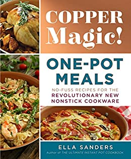 Copper magic one pot meals no fuss recipes for the revolutionary one pot meals no fuss recipes for the revolutionary new forumfinder Choice Image