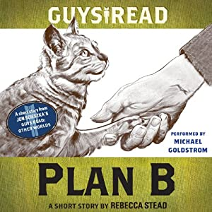 Guys Read: Plan B Audiobook