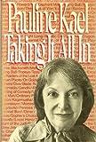 Taking It All In, Pauline Kael, 0030693624