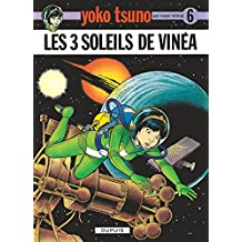Yoko Tsuno 06 Trois Soleils de Vinea