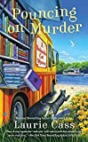 Pouncing on Murder: A Bookmobile Cat Mystery by Cass, Laurie(December 1, 2015) Mass Market Paperback by  Unknown in stock, buy online here