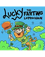 Lucky the Farting Leprechaun: A Funny Kid's Picture Book About a Leprechaun Who Farts and Escapes a Trap, Perfect St. Patrick's Day Gift for Boys and Girls