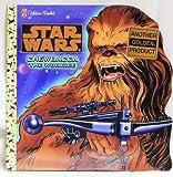 Chewbacca the Wookie, Art Ruiz, 0307103382
