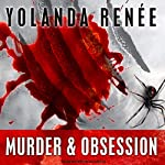 Murder & Obsession: Detective Quaid, Book 3 | Yolanda Renee