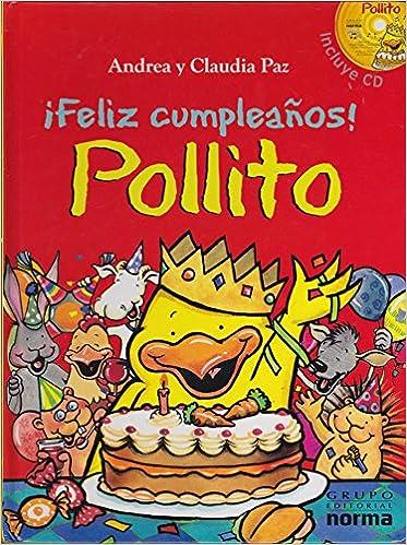 Feliz cumpleanos! Pollito y CD: Andrea y Claudia Paz ...
