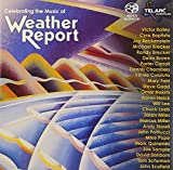 weather ch - Celebrating the Music of Weather Report