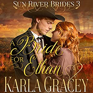 Mail Order Bride - A Bride for Ethan Audiobook