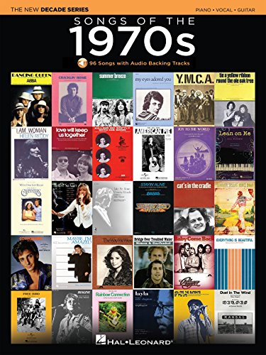 Songs of the 1970s Songbook: The New Decade Series with Online Play-Along Backing Tracks