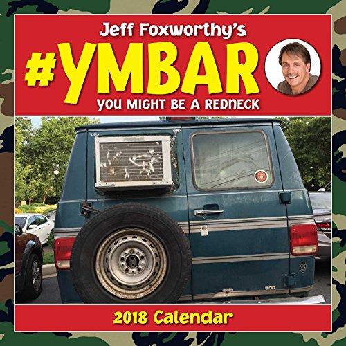 Jeff Foxworthy's #YMBAR 2018 Wall Calendar