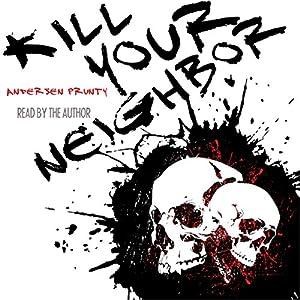 Kill Your Neighbor Audiobook