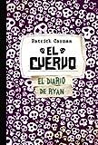 El Cuervo / The Raven (Skeleton Creek) (Spanish Edition)