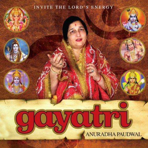 Gayatri Mantra Anuradha Paudwal | MP3 Download