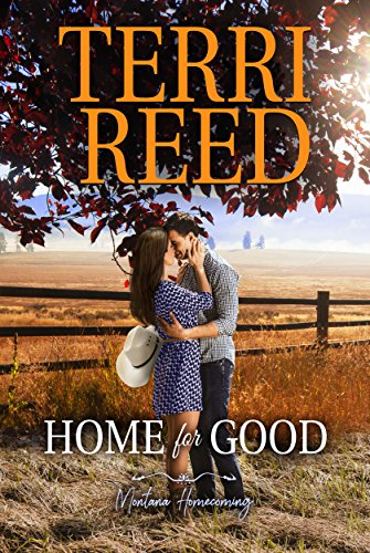 Home for Good (Montana Born Homecoming Book 2) (Goods Buy Home)