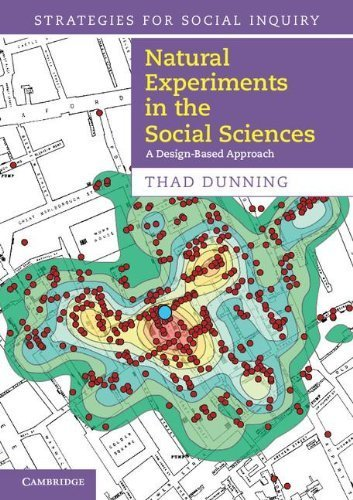 Natural Experiments in the Social Sciences: A Design-Based Approach (Strategies for Social Inquiry) by Dunning, Thad(October 8, 2012) Paperback