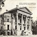 img - for Historic Mississippi Delta Architecture: Photographs From Tulane's Richard Koch Collection book / textbook / text book