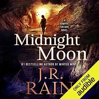 Vampire For Hire - 13 Midnight Moon - J.R. Rain