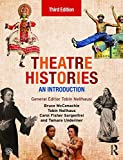 Theatre Histories 3rd Edition