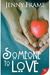 Someone to Love Kindle Edition