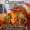 Children of the Plains: Dragonlance: Barbarians, Book 1 Audiobook by Paul B. Thompson, Tonya C. Cook Narrated by Alan Robertson