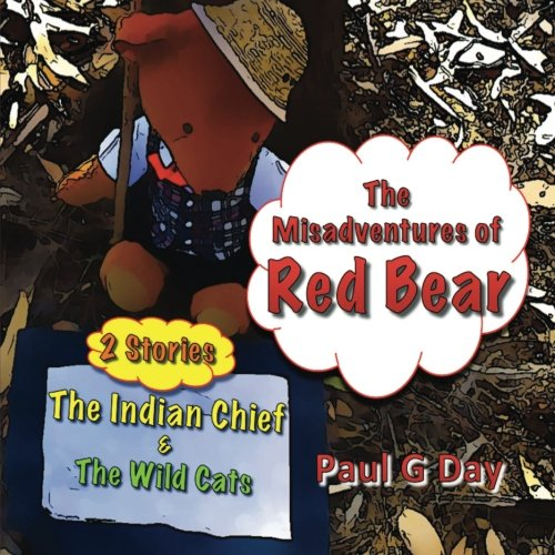Download The Misadventures of Red Bear: Red Bear and the Indian Chief (Volume 1) pdf epub