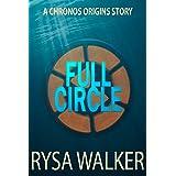 Full Circle: A CHRONOS Origins Story