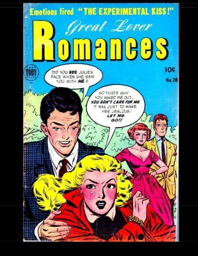 Great Lover Romances #20: Classic Love Comics From the 1950s