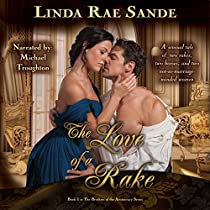 THE LOVE OF A RAKE: THE BROTHERS OF THE ARISTOCRACY, BOOK 1