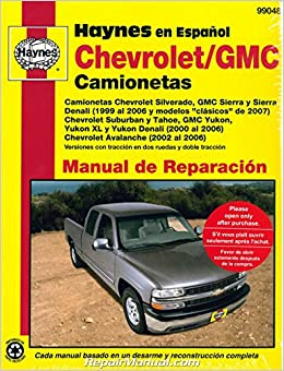 H99048 1999-2007 Chevrolet GMC Pick-ups SUVs Repair Manual Espanol Spanish Manual de automotriz: Manufacturer: Amazon.com: Books