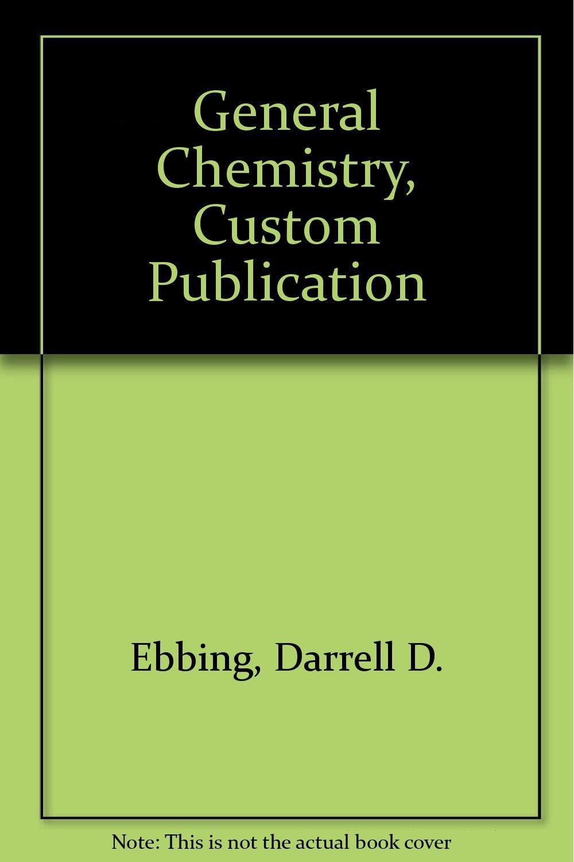 General Chemistry, Custom Publication ebook
