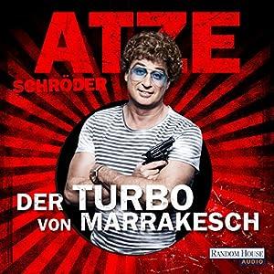 Der Turbo von Marrakesch Hörbuch