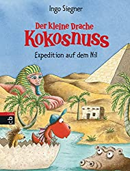 Der kleine Drache Kokosnuss - Expedition auf dem Nil (Die Abenteuer des kleinen Drachen Kokosnuss, Band 23)