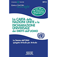 La Carta delle Nazioni Unite e la Dichiarazione Universale dei Diritti dell'Uomo: Lo Statuto dell'ONU spiegato Articolo… book cover