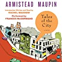 Tales of the City : Tales of the City, Book 1 Hörbuch von Armistead Maupin Gesprochen von: Frances McDormand